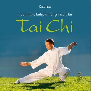 TAI CHI : Traumhafte Entspannungsmusik