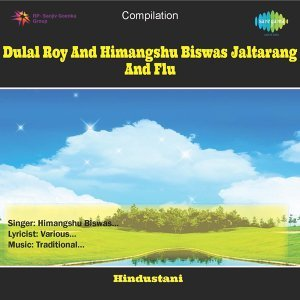 Dulal Roy and Himangshu Biswas - Jaltarang