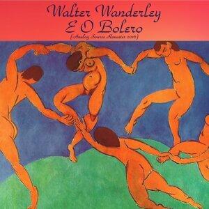 Walter Wanderley e o Bolero - Analog Source Remaster 2016