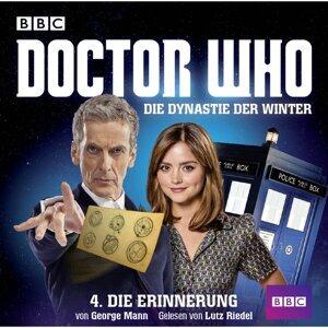 Doctor Who: Die Dynastie der Winter, Teil 4: Die Erinnerung