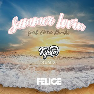 Summer Lovin (Kyma Remix) [feat. Chris Burke]