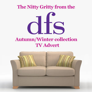 "The Nitty Gritty (From the Dfs ""Autumn/Winter Collection 2016"" T.V. Advert)"