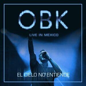 El cielo no entiende - Live in Mexico