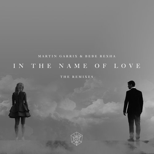 In The Name Of Love Remixes