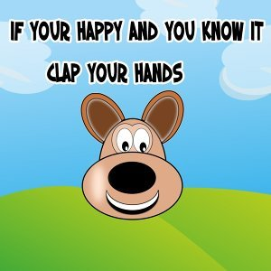 If Your Happy And You Know It Clap Your Hands