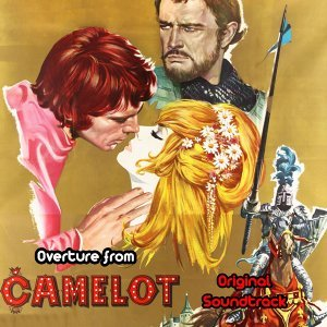 "Overture from ""Camelot"" - From ""Camelot"" Original Soundtrack"