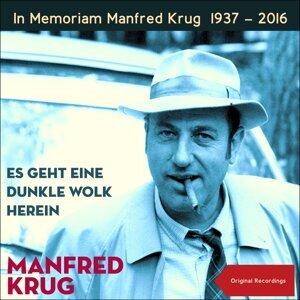 Es geht eine dunkle Wolk herein - In Memoriam Manfred Krug 1937 - 2016
