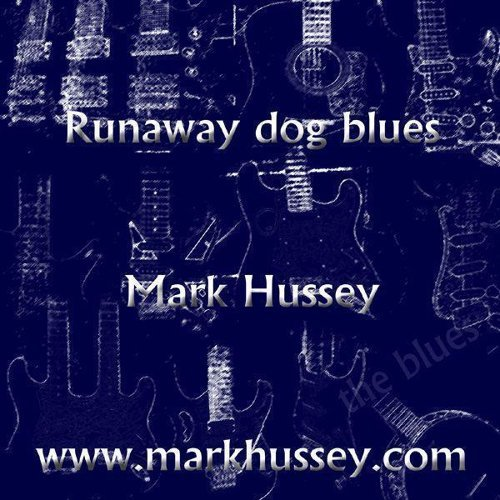 Runaway Dog Blues