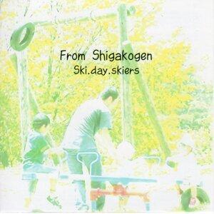 From Shigakogen (From Shigakogen)