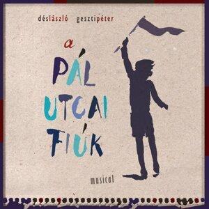 Dés & Geszti: A Pál Utcai Fiúk - Musical