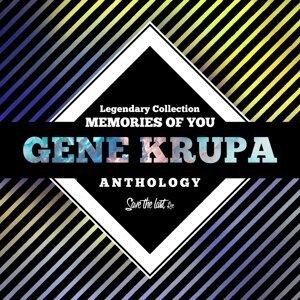 Legendary Collection: Memories of You - Gene Krupa Anthology