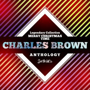 Legendary Collection: Merry Christmas Time - Charles Brown Anthology