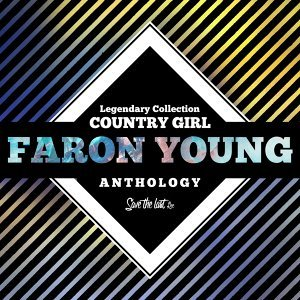 Legendary Collection: Country Girl - Faron Young Anthology