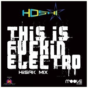 This Is Fuckin' Electro - Hiisak Mix