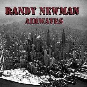 Randy Newman Airwaves (Live)