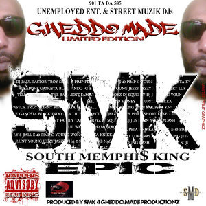 Smk (South Memphis King) Epic