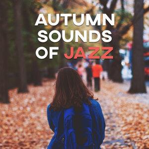 Autumn Sounds of Jazz – Silent Piano, Instrumental Jazz, Relaxing Jazz Music, Easy Listening