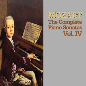 Mozart: The Complete Piano Sonatas, Vol. IV