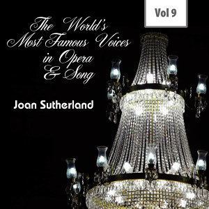 The World's Most Famous Voices in Opera & Song, Vol. 9