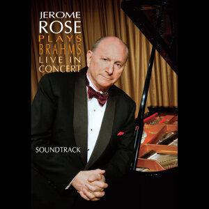 Jerome Rose Plays Brahms Live In Concert (Soundtrack)