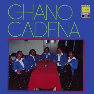 Chano Cadena