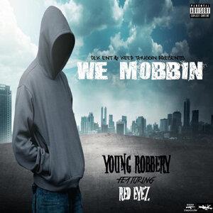 We Mobbin (feat. Redeyez)