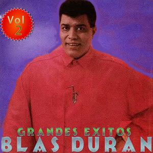 Grandes Éxitos: Blas Duran, Vol. 2