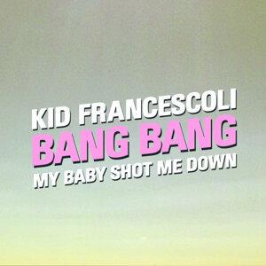 Bang Bang (My Baby Shot Me Down) - Single