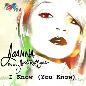 I Know (You Know) [feat. Josh Rodriguez]