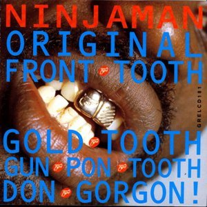 Original Front Tooth Gold Tooth Don Gorgon