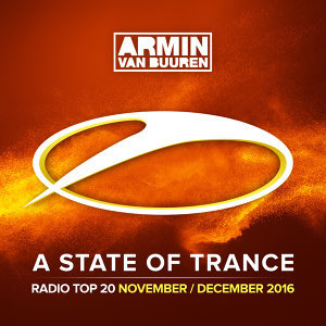 A State Of Trance Radio Top 20 - November / December 2016 - Including Classic Bonus Track