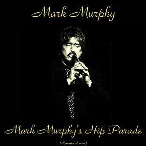 Mark Murphy's Hip Parade - Remastered 2016