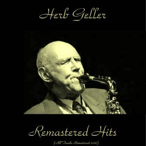 Remastered Hits - All Tracks Remastered 2016