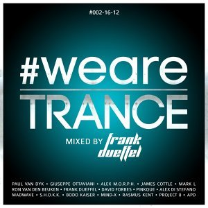 #WeAreTrance #002-16-12 - Mixed By Frank Dueffel