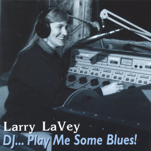 D.J. - Play Me Some Blues
