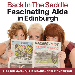 Back in the Saddle - Fascinating Aïda in Edinburgh