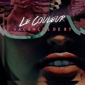 Vacances de 87 - Remixes