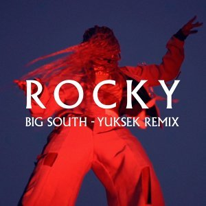 Big South - Yuksek Remix