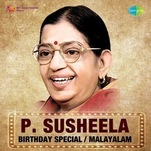 P. Susheela - Birthday Special - Malayalam