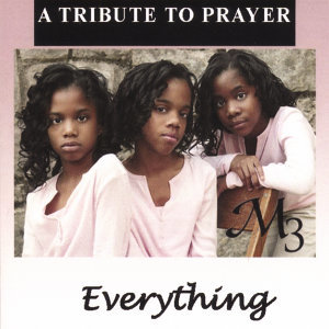 Everything: A Tribute to Prayer