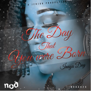 The Day That You Were Born