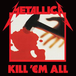 Kill 'Em All - Remastered
