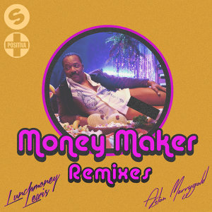 Money Maker - Remixes