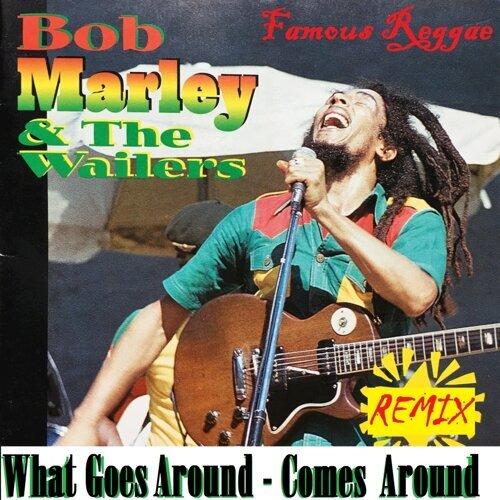 What Goes Around Comes Around - Remix