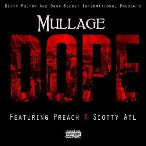Dope (feat. Preach & Scotty Atl)