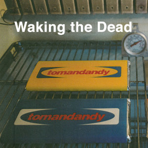 Waking the Dead (Original Motion Picture Soundtrack)