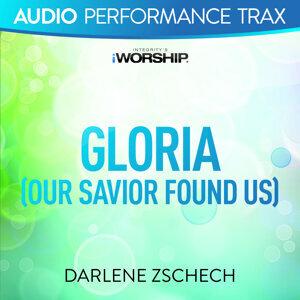 Gloria (Our Savior Found Us) - Audio Performance Trax