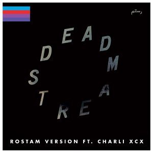 Deadstream (Rostam Version) [feat. Charli XCX]