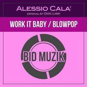 Work It Baby / Blowpop