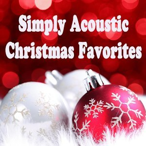 Simply Acoustic: Christmas Favorites